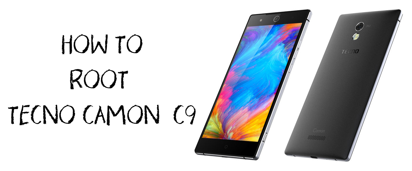HOW TO ROOT TECNO CAMON C9 – David Omboke Blog